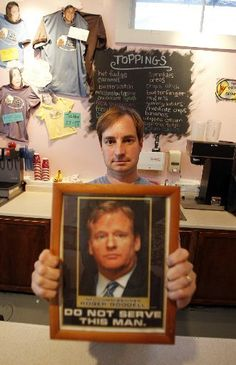 """Owner of the Creole Creamery ice cream shop in NOLA, with a framed portrait of Roger Goodell which says, """"Do not serve this man"""". It hangs in the ice cream shop! LOVE IT!"""