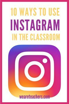 ED: 10 ways to use instagram in the classroom #instagram #school #student #teacher #classroom #education