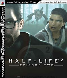 Half Life 2 Episode Two Game Free Download Full Version For PC