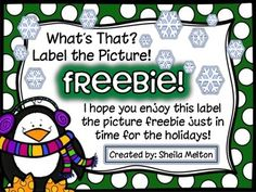 "Kids love labeling pictures! I hope you and your students enjoy these  Winter Holidays FREEBIE printables!   Includes color and black/white versions.   Check out my store for more ""What's That? Label the Picture!"" themes!"