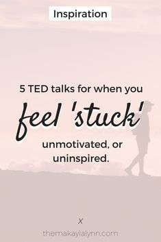"It's easy to give yourself a pep talk when you're feeling low, but what about those moments when you're feeling undeniably ""stuck?"" In this post, I'm sharing 5 inspiring TED Talks for those mysteriously 'cloudy' days that tend to stop. Feeling Stuck, How Are You Feeling, Feeling Happy, Affirmations, Coaching, Self Development, Personal Development, Best Self, Self Help"