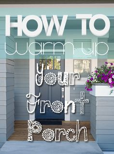 How to Warm Up Your Front Porch