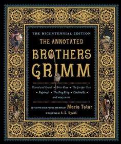 The Annotated Brothers Grimm PURCHASED!!!