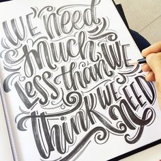 """We need much less than we think we need""✨ #simplelife #magicwithpencil #handlettering #goodtype #letteringdaily #tombowpro #tombowmono #letteringbymaia #lettering #livesimply"