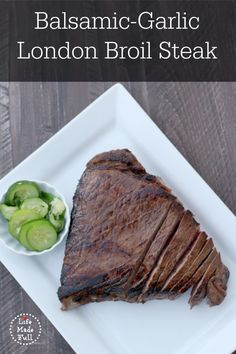 Balsamic-Garlic London Broil Steak Recipe - Life Made Full