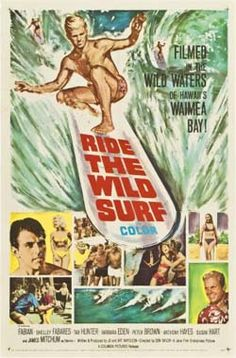 """""""Ride the Wild Surf"""" (1965) starring Fabian and Shelley Fabares on Antenna TV -- 6/25/2012 (Mon) at 5a ET, 6/27/2012 (Wed) at 3a ET & 6/28/2012 (Thu) at 7a ET."""