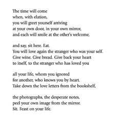 Love after Love, Derek Walcott.