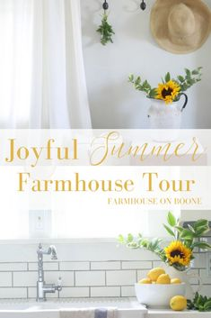 Joyful Summer Home Tour - Farmhouse on Boone
