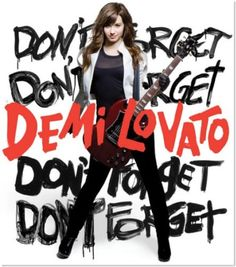 """Don't Forget"" Demi Lovato's first album.  This album means so much to me. It's my favorite. <3"