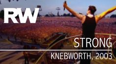 Robbie Williams | Strong | Live At Knebworth 2003