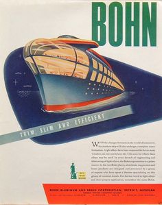 1944 Ad Bohn Aluminum Brass Futuristic Ocean Liner Rocket Design Cruise SHIP | eBay