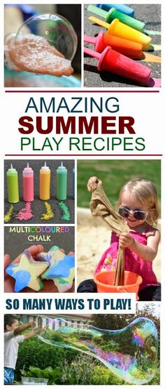 AMAZING Summer play recipes including chalks, sands, goops, slimes, bubbles, and more! So many fun ideas!