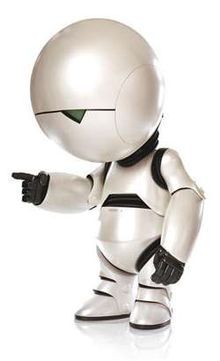 Marvin, the depressed robot, or ...'Paranoid Android' as he's officially called. Good gravy, I love him!