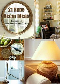 Top 21 Nautical Rope Decor Ideas: http://www.completely-coastal.com/2013/03/rope-crafts-decor-nautical.html