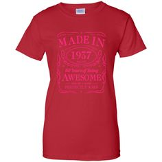 80th Birthday Gift Made In 1937 Awesome Pink Ladies Custom 100% Cotton T-Shirt