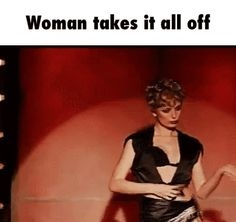 Woman takes it all off - This is by far the sexiest strip I've ever...