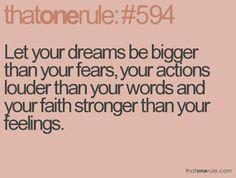 dreams, fears, actions, words, faith and feelings