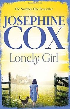 Lonely Girl by Josephine Cox - released April The new novel from Sunday Times bestselling author Josephine Cox gets straight to the hope and heartbreak of family drama. One fateful night changes the course of a child's life forever. Non Fiction Genres, Lonely Girl, Latest Books, Child Life, Book Girl, Got Books, Love Reading, Free Books, Bestselling Author