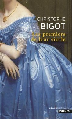 Les premiers de leur siècle de Christophe Bigot Romans, Ball Gowns, Formal Dresses, Books, Movies, Movie Posters, Fashion, Beginning Sounds, Backless Homecoming Dresses