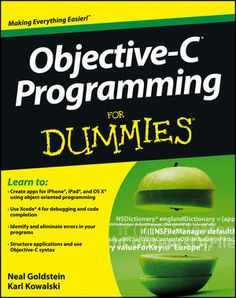 Objective-C Programming For Dummies ebook by Neal Goldstein Rakuten Kobo - C Programming - Ideas of C Programming - Object Oriented Programming, Programming Languages, Computer Programming, Computer Science, C Syntax, Objective C, Learn To Code, Mac Os, Books