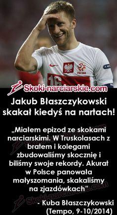 Jakub Błaszczykowski skakał kiedyś na nartach