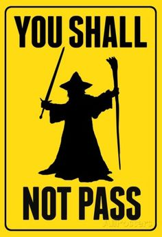 You Shall Not Pass Sign Movie Poster Pôsters na AllPosters.com.br