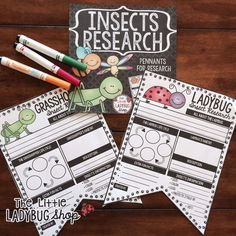 Insects Research Pennants Print & Go with these Research Pennants for studying and learning about Insects! Your students will LOVE having these displayed after their research! COLORED and BW Pennants included!
