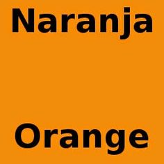 Mi Palabra Del Dia: Mi palabra del día es naranja. Orange La fruta y color.  My word of the day is orange. The fruit and color. #learnspanish #spanish