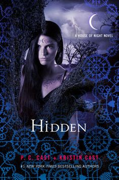 Hidden The House of Night Series P.C and Kristin Cast Hardcover Book