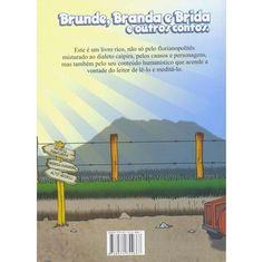 Livro – Brunde, Branda e Brida e Outros Contos - http://batecabeca.com.br/livro-brunde-branda-e-brida-e-outros-contos-americanas.html