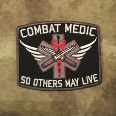 Combat Medic So Others May Live Patch