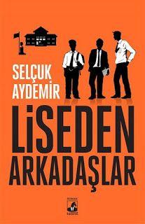 The social news: LİSEDEN ARKADAŞLAR
