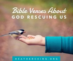 Bible Verses about God Rescuing Us – Heather C. King – Room to Breathe