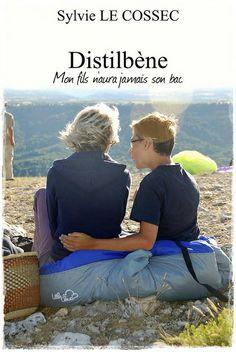 Distilbène - Mon fils n'aura jamais son bac by Sylvie Le Cossec Around The Worlds, Books, Independent Women, Sons, Livros, Libros, Book, Book Illustrations, Libri