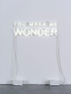 You Make Me Wonder,
