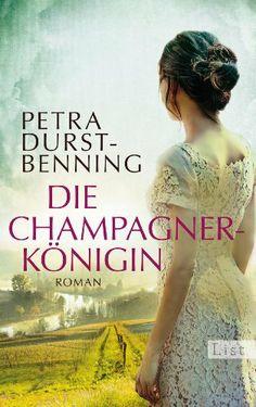 Die Champagnerkönigin: Roman (Die Jahrhundertwind-Trilogie) von Petra Durst-Benning, http://www.amazon.de/dp/B00CM3QFNO/ref=cm_sw_r_pi_dp_QHsbtb1AANRY3