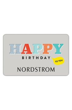 Free Shipping And Returns On Nordstrom Happy Birthday To You Greeting Card Amp Gift