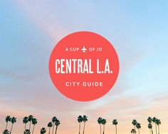 where to eat, hang & shop in east LA