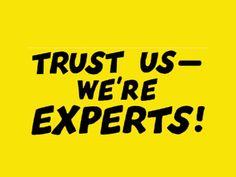 20150813-trust-us-were-experts