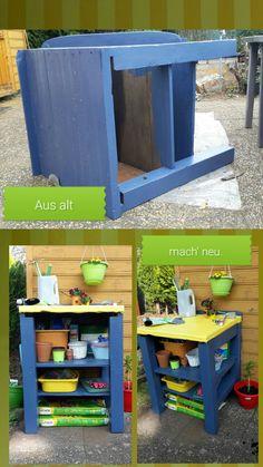 Werkbank make over  Garten Gestaltung