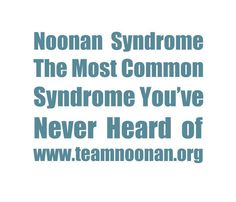 Mild Noonan Syndrome