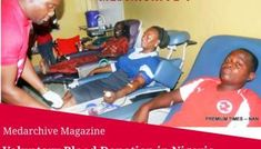 12 COMMON MYTHS RELATED TO BLOOD DONATION IN NIGERIA AND FACTS Fitness Status, Blood Components, Blood Groups, Phlebotomy, Blood Donation, Common Myths, Health Magazine, Height And Weight, Red Cross