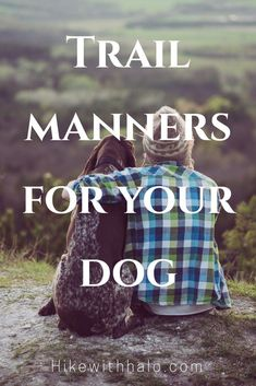 Trail manners and etiquette for hiking with dogs