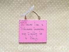 Daddy's Princess Quote Gift Plaque Little Girls Daddy's Wall Hanging Home Decor Card Alternative by MaddisonGifts on Etsy