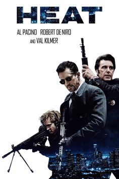 Obsessive master thief, Neil McCauley leads a top-notch crew on various daring heists throughout Los Angeles while determined detective, Vincent. Best Movie Posters, Movie Titles, Movie Poster Art, Film Movie, Heat Film, Heat Movie, 1995 Movies, Cult Movies, Good Movies