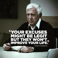 Your excuses might be legit