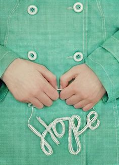 hope. like the color, the focus, the texture