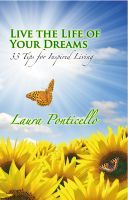 Live the Life of Your Dreams: 33 Tips for Inspired Living, an ebook by Divine Phoenix at Smashwords