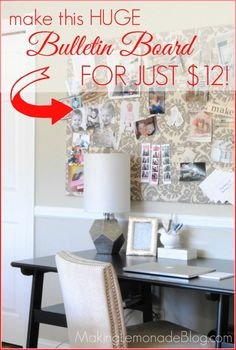 Make this HUGE bulletin board for just $12; no cork required! makinglemonadeblog.com #DIY #organization
