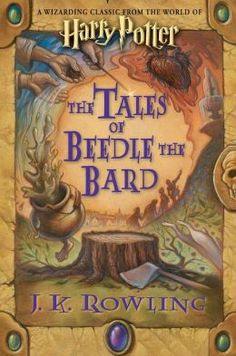 The Tales of Beedle the Bard (Harry Potter Series) by J.K. Rowling. This book is for any Harry Potter fan. These are going to be the stories I read my kids at night.